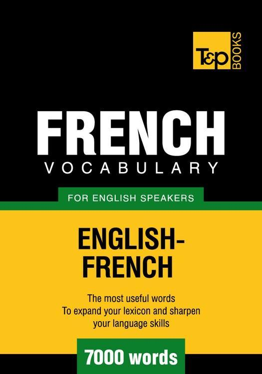 T&P English-French vocabulary 7000 words EB9781780710808