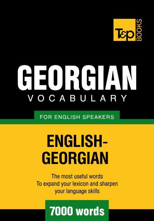 T&P English-Georgian vocabulary 7000 words EB9781780710648