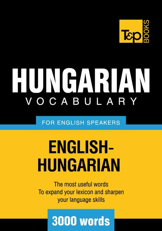 T&P English-Hungarian vocabulary 3000 words