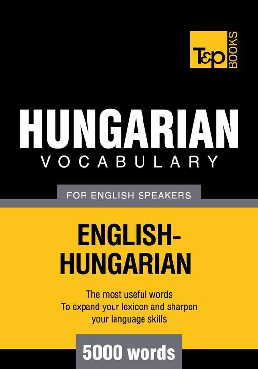 T&P English-Hungarian vocabulary 5000 words