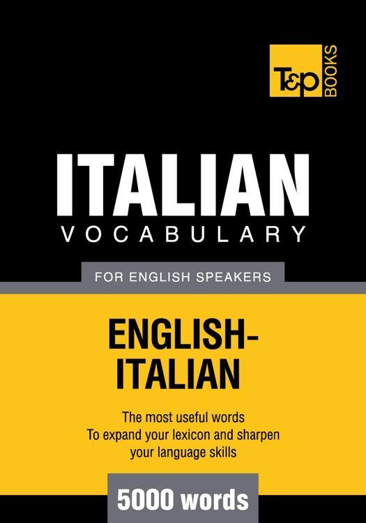 T&P English-Italian vocabulary 5000 words EB9781780711157