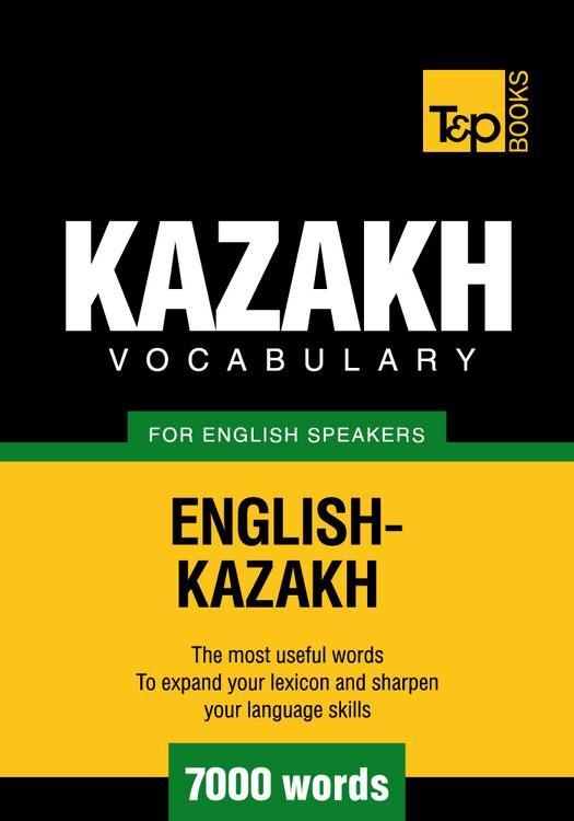 T&P English-Kazakh vocabulary 7000 words EB9781780711423