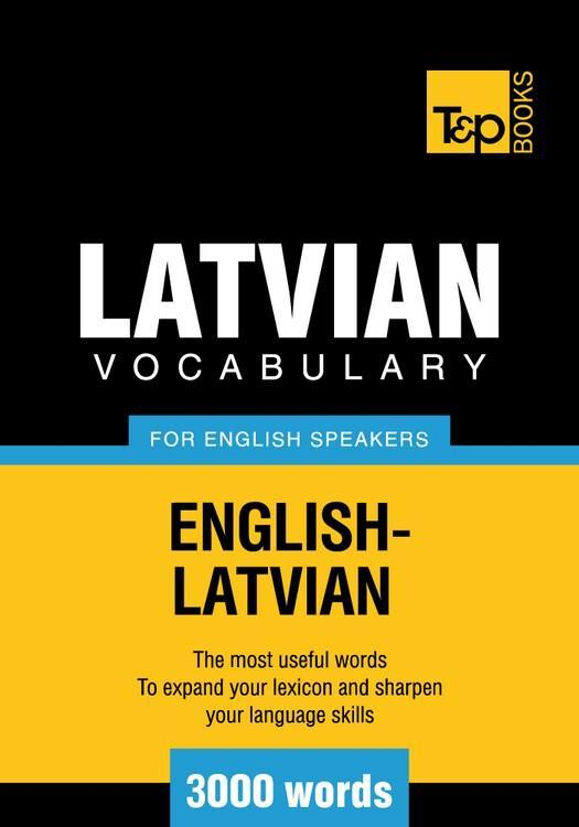 T&P English-Latvian vocabulary 3000 words