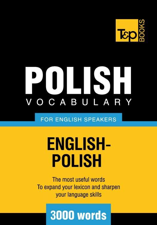 T&P English-Polish vocabulary 3000 words EB9781780710167