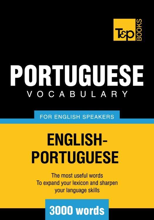 T&P English-Portuguese vocabulary 3000 words EB9781780710532