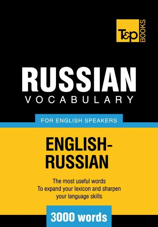 T&P English-Russian vocabulary 3000 words EB9781780710181
