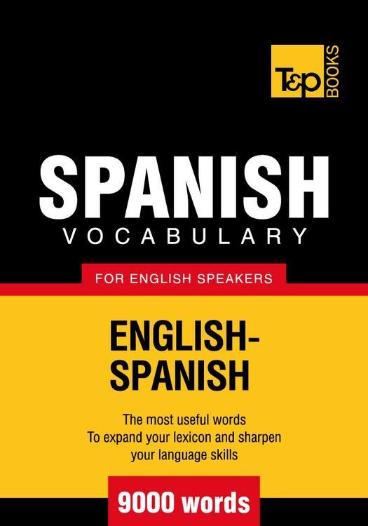 T&P English-Spanish vocabulary 9000 words EB9781780710945