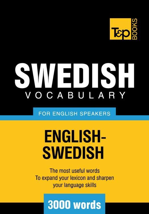 T&P English-Swedish vocabulary 3000 words EB9781780711126