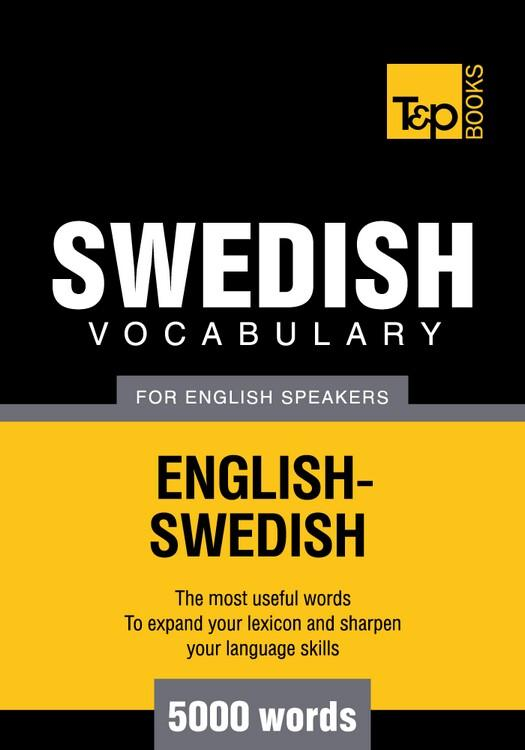 T&P English-Swedish vocabulary 5000 words EB9781780712796