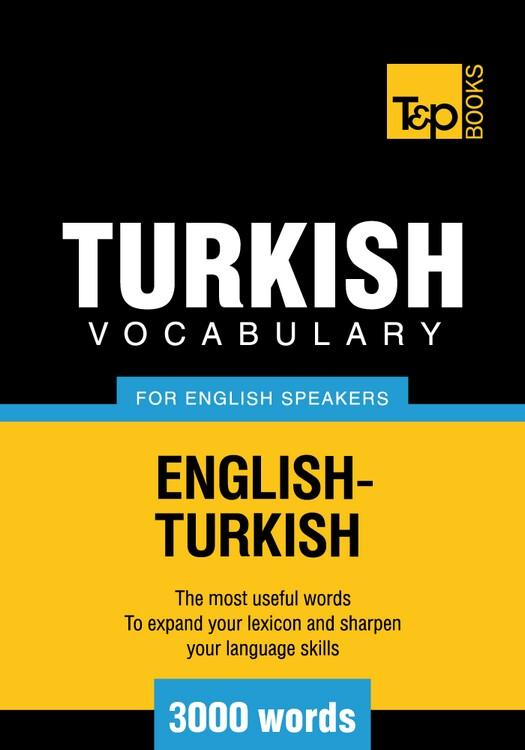 T&P English-Turkish vocabulary 3000 words EB9781780710204