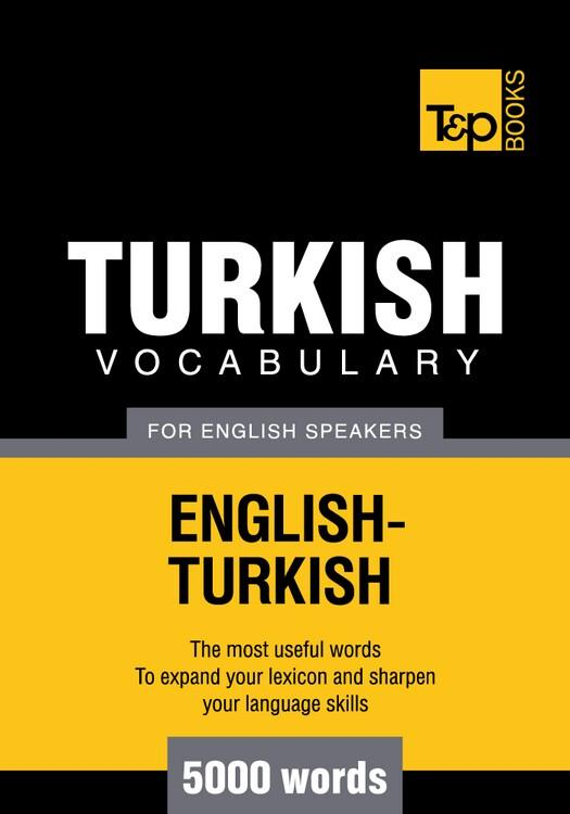 T&P English-Turkish vocabulary 5000 words EB9781780710488