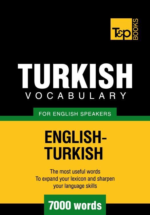T&P English-Turkish vocabulary 7000 words EB9781780710761