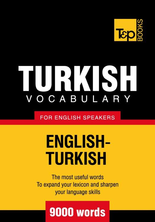 T&P English-Turkish vocabulary 9000 words EB9781780711041