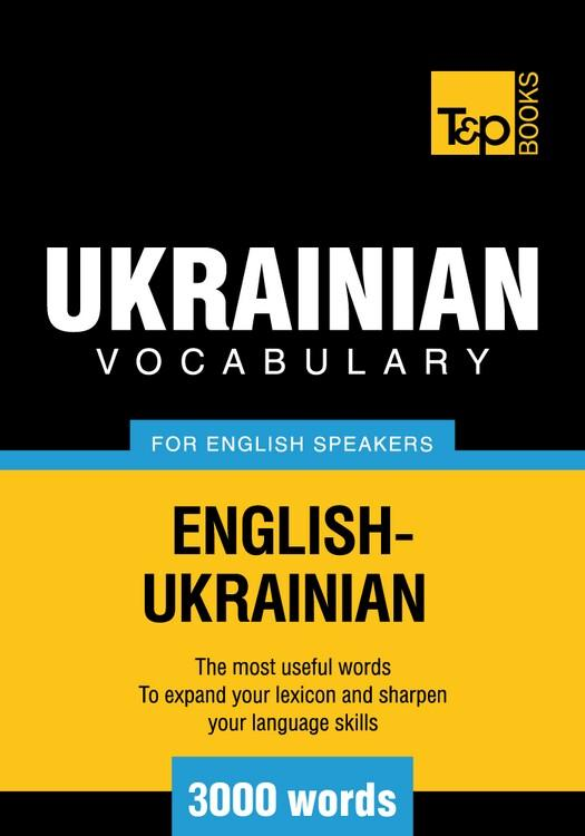 T&P English-Ukrainian vocabulary 3000 words EB9781780710228