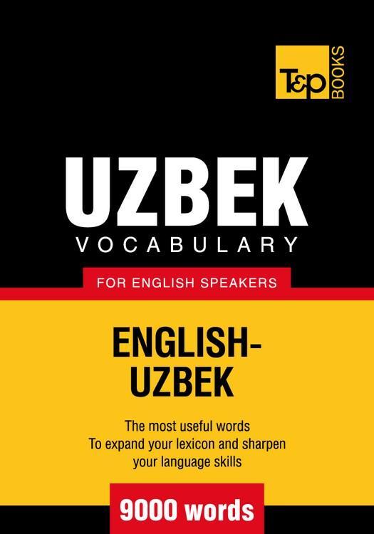 T&P English-Uzbek vocabulary 9000 words EB9781780711058
