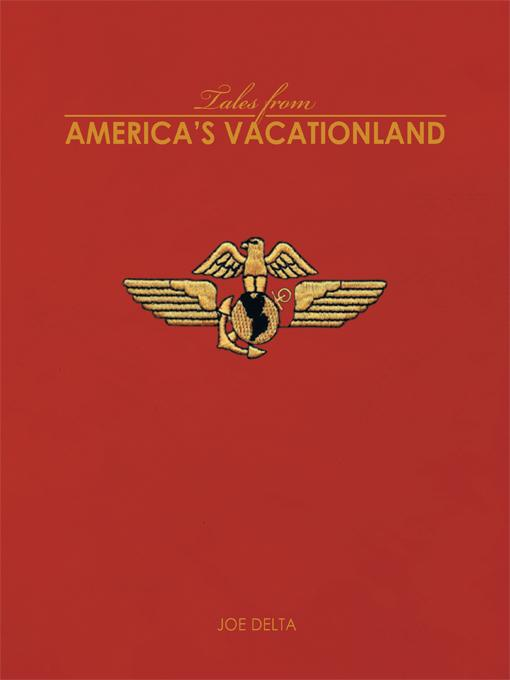 TALES FROM AMERICA'S VACATIONLAND EB9781462024636