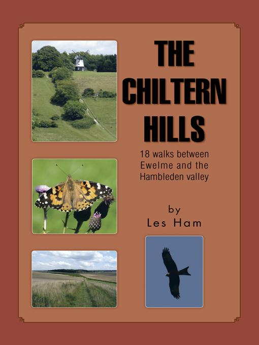 THE CHILTERN HILLS: 18 walks between Ewelme and the Hambleden valley EB9781466914346