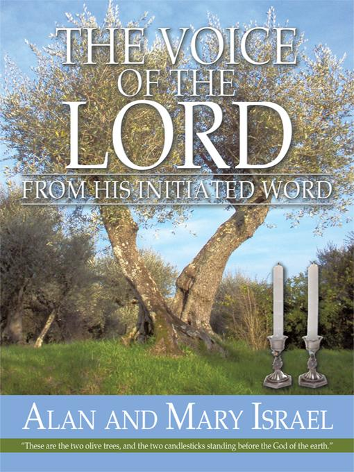 THE VOICE OF THE LORD: From his Initiated word EB9781450211451
