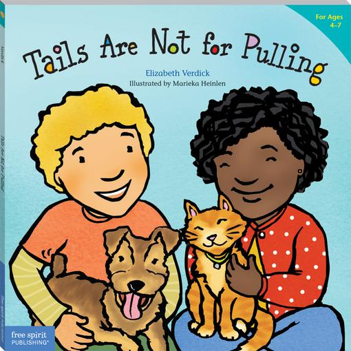 Tails Are Not for Pulling (paperback) EB9781575428079