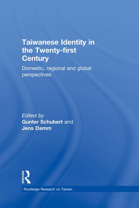 Taiwanese Identity in the 21st Century EB9781136701269