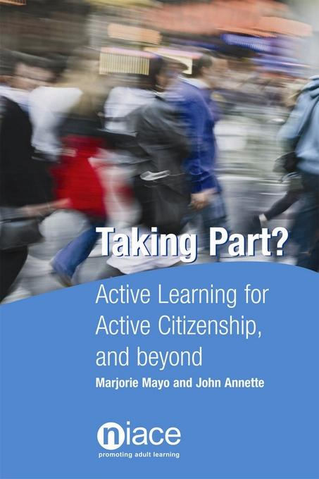 Taking Part? Active Learning for Active Citizenship and Beyond