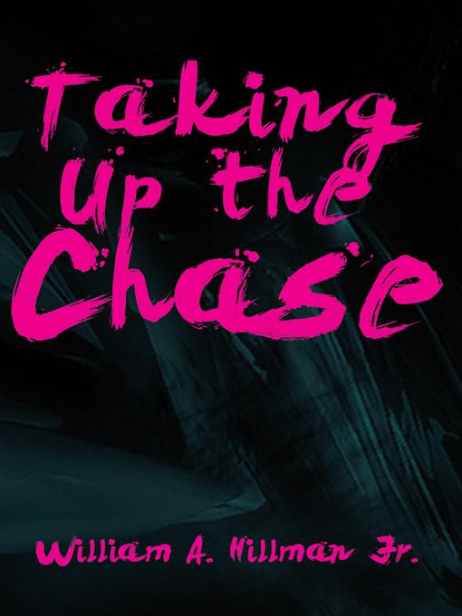 Taking Up the Chase EB9781462052783