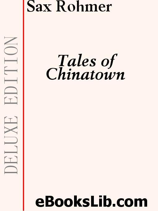 Tales of Chinatown EB9781412170499