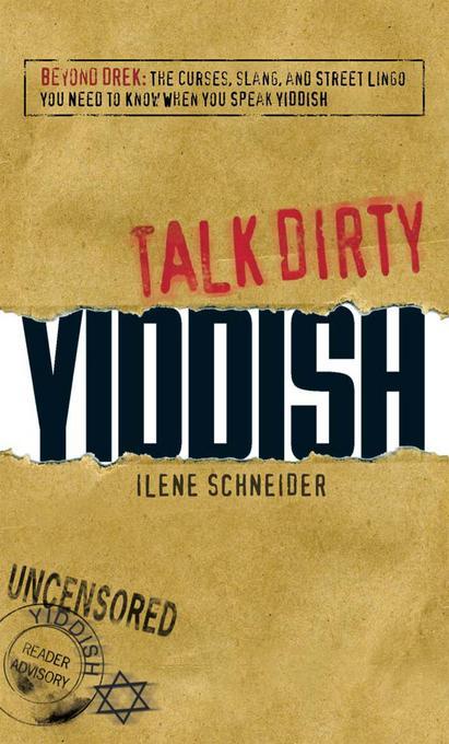 Talk Dirty Yiddish EB9781440516030