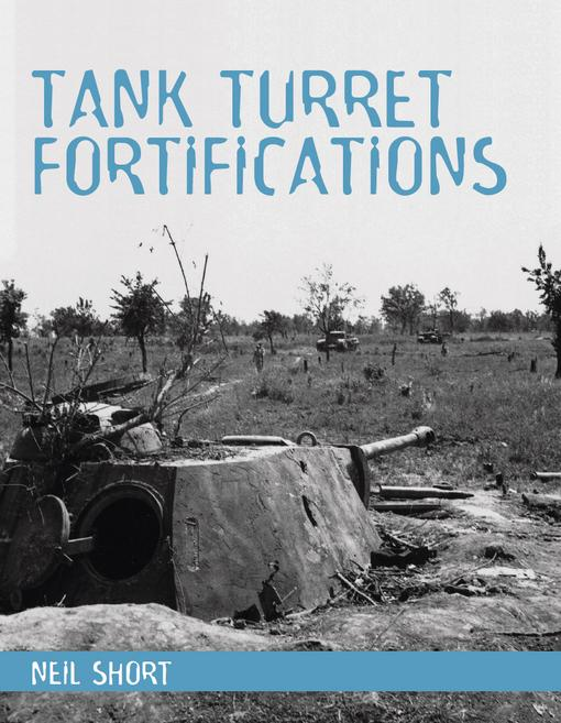Tank Turret Fortifications EB9781847973672