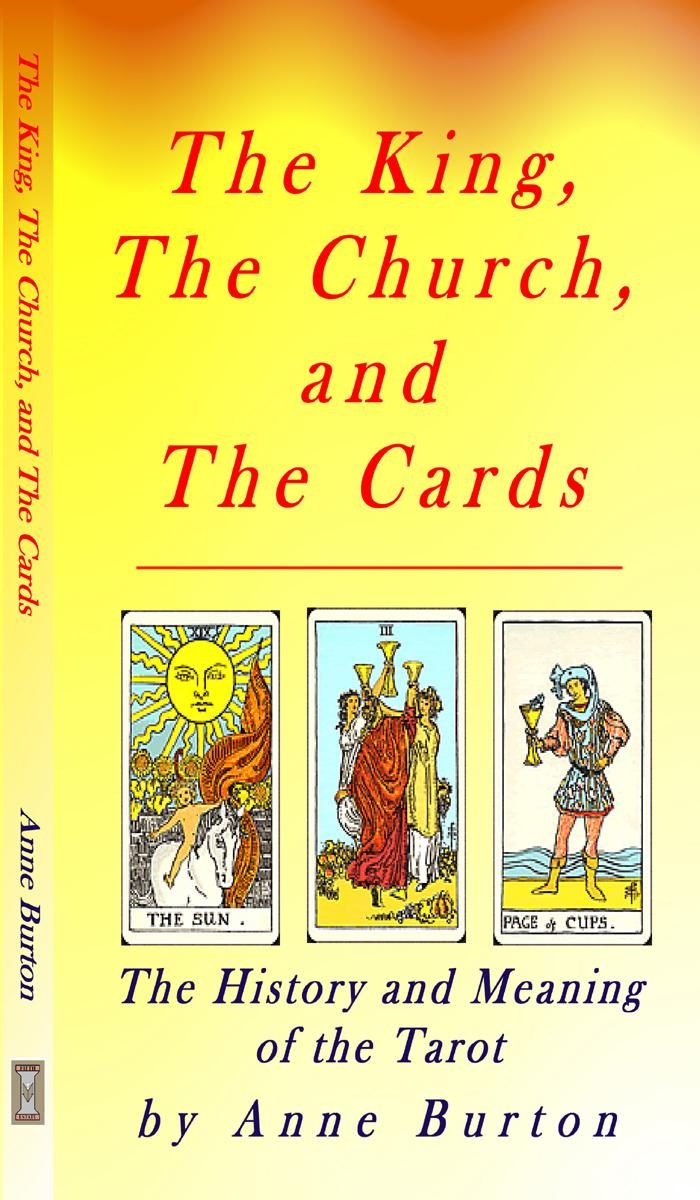 Tarot - Meaning and History - The King, The Church, and The Cards EB9781933580593