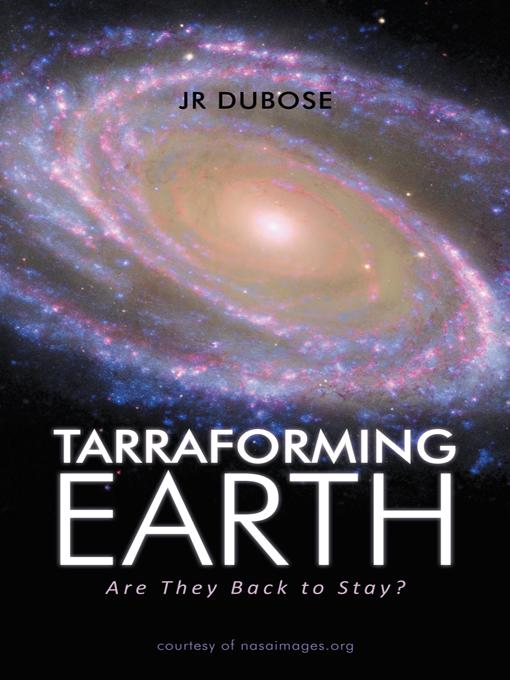 Tarraforming Earth: Are They Back to Stay? EB9781469753010