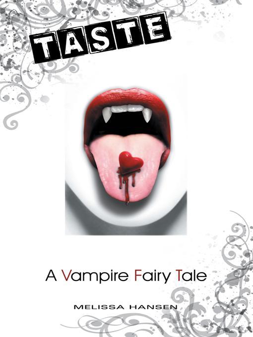 Taste: A Vampire Fairy Tale EB9781475902693