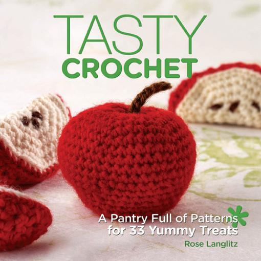 Tasty Crochet EB9781440315732