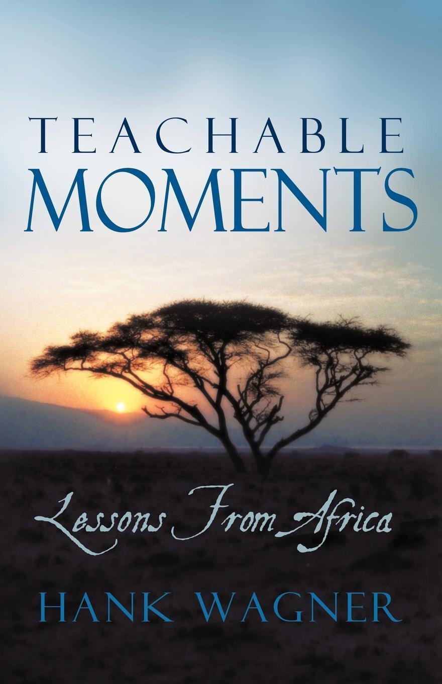Teachable Moments:  Lessons from Africa