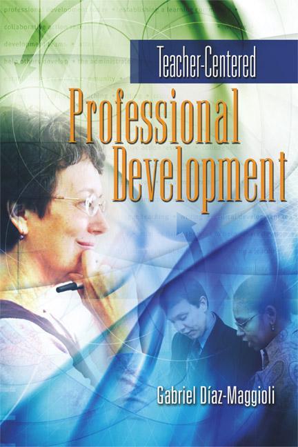 Teacher-Centered Professional Development EB9781416602798