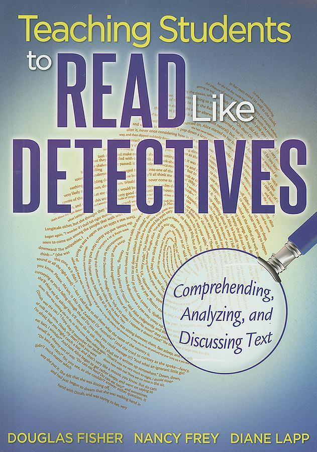 Teaching Students to Read Like Detectives EB9781935543541