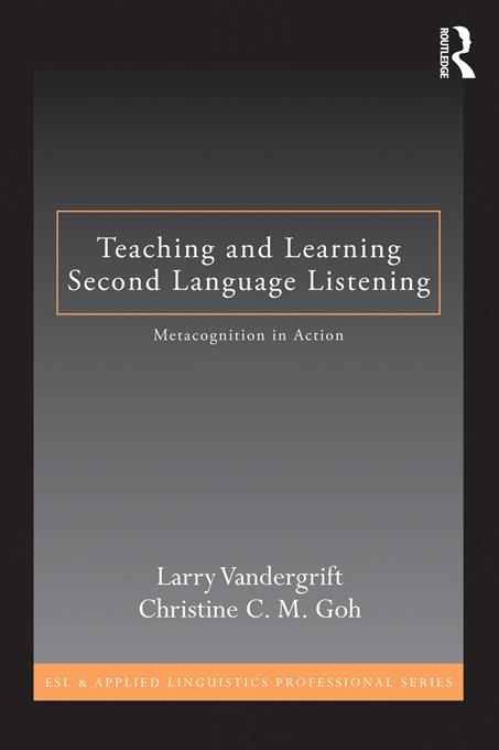 Teaching and Learning Second Language Listening EB9781136912382