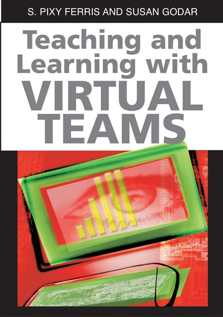 Teaching and Learning with Virtual Teams EB9781591407102