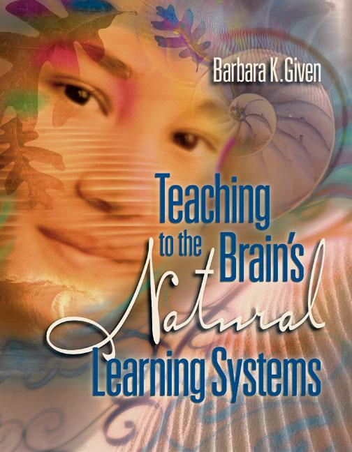 Teaching to the Brain's Natural Learning Systems EB9781416601197
