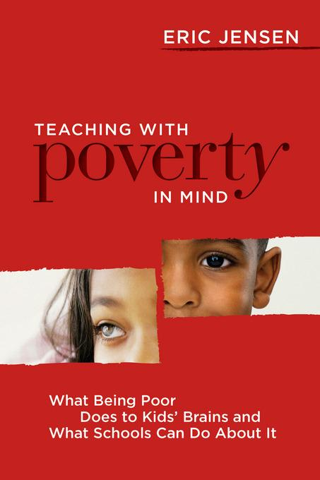 Teaching with Poverty in Mind: What Being Poor Does to Kids' Brains and What Schools Can Do About It EB9781416612100