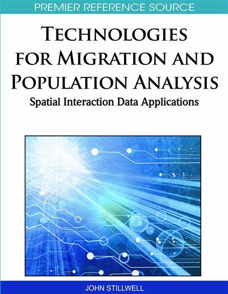 Technologies for Migration and Population Analysis: Spatial Interaction Data Applications