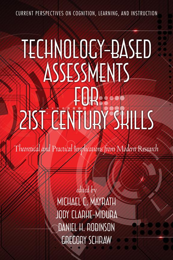 Technology-Based Assessments for 21st Century Skills: Theoretical and Practical Implications from Modern Research EB9781617356346