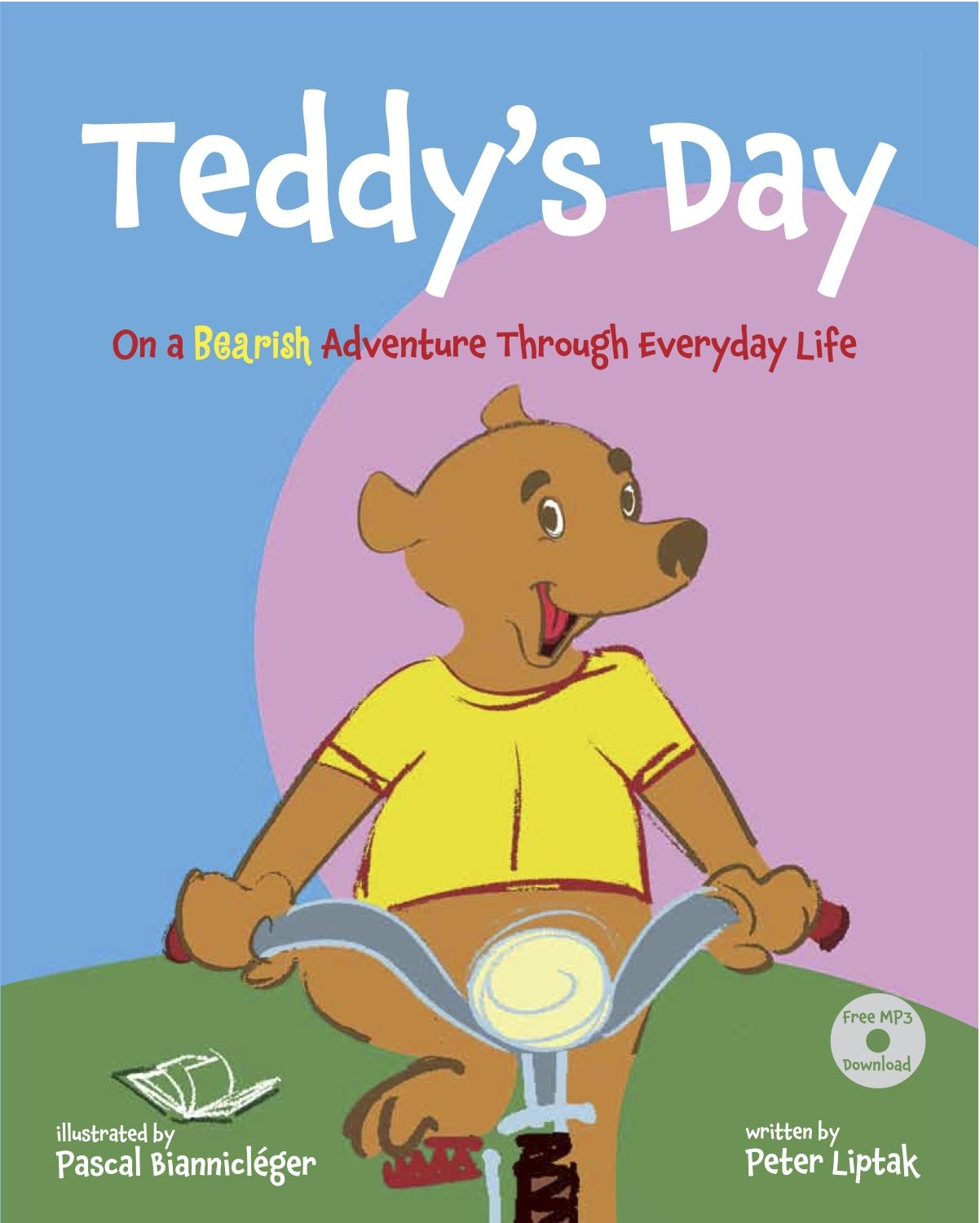 Teddy's Day: On a Bearish Adventure Through Everyday Life EB9781936342051