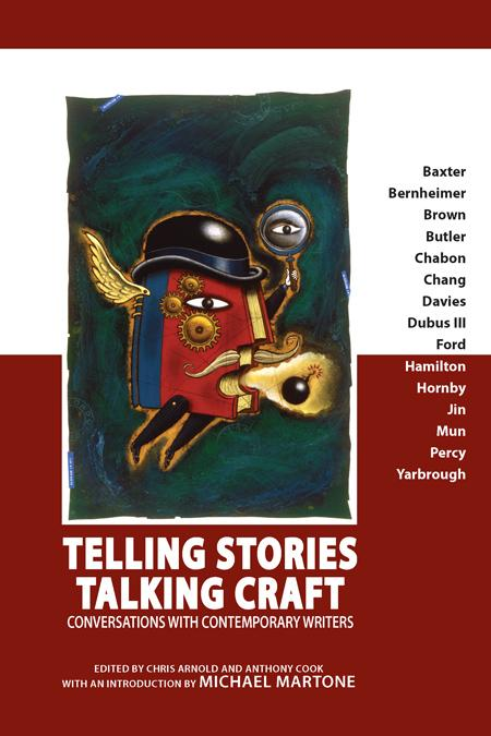 Telling Stories, Talking Craft: Conversations with Contemporary Writers EB9781602351790