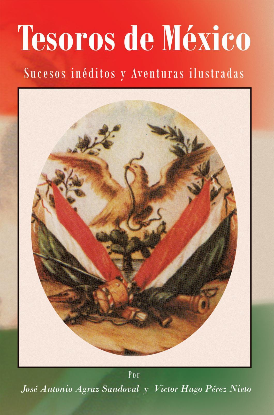 Tesoros de M?xico: Sucesos in?ditos y Aventuras ilustradas EB9781466908925