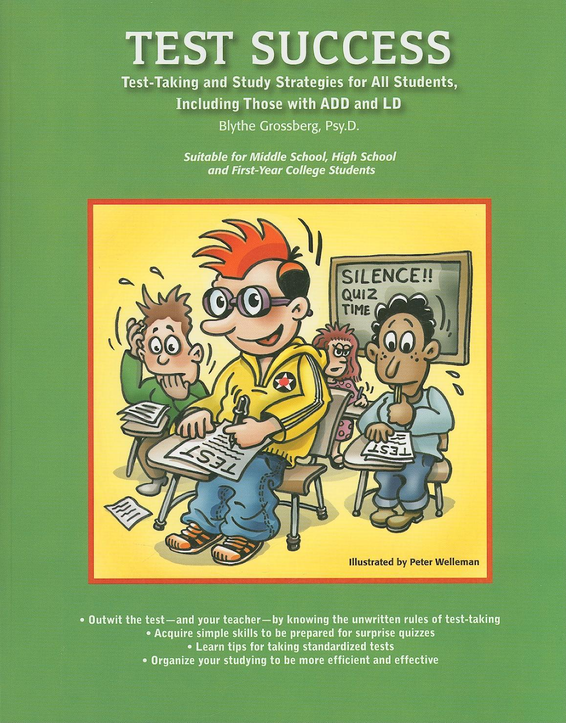 Test Success: Test-Taking and Study Strategies for All Students, Including Those with ADD and LD EB9781886941984