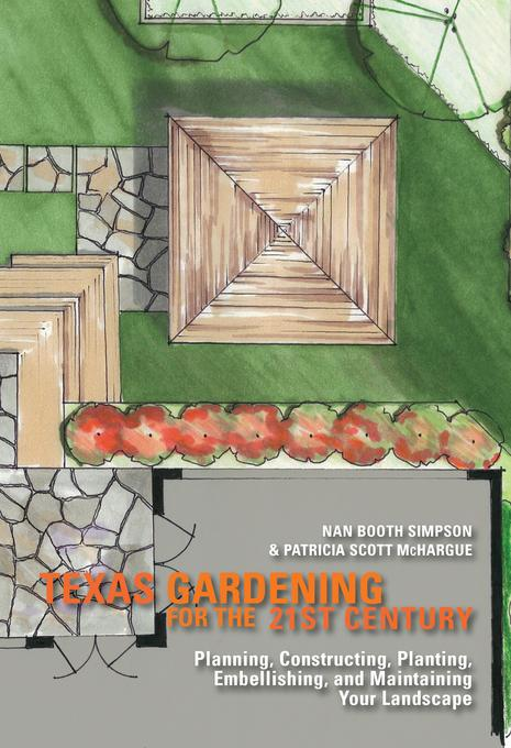 Texas Gardening for the 21st Century EB9781936474899
