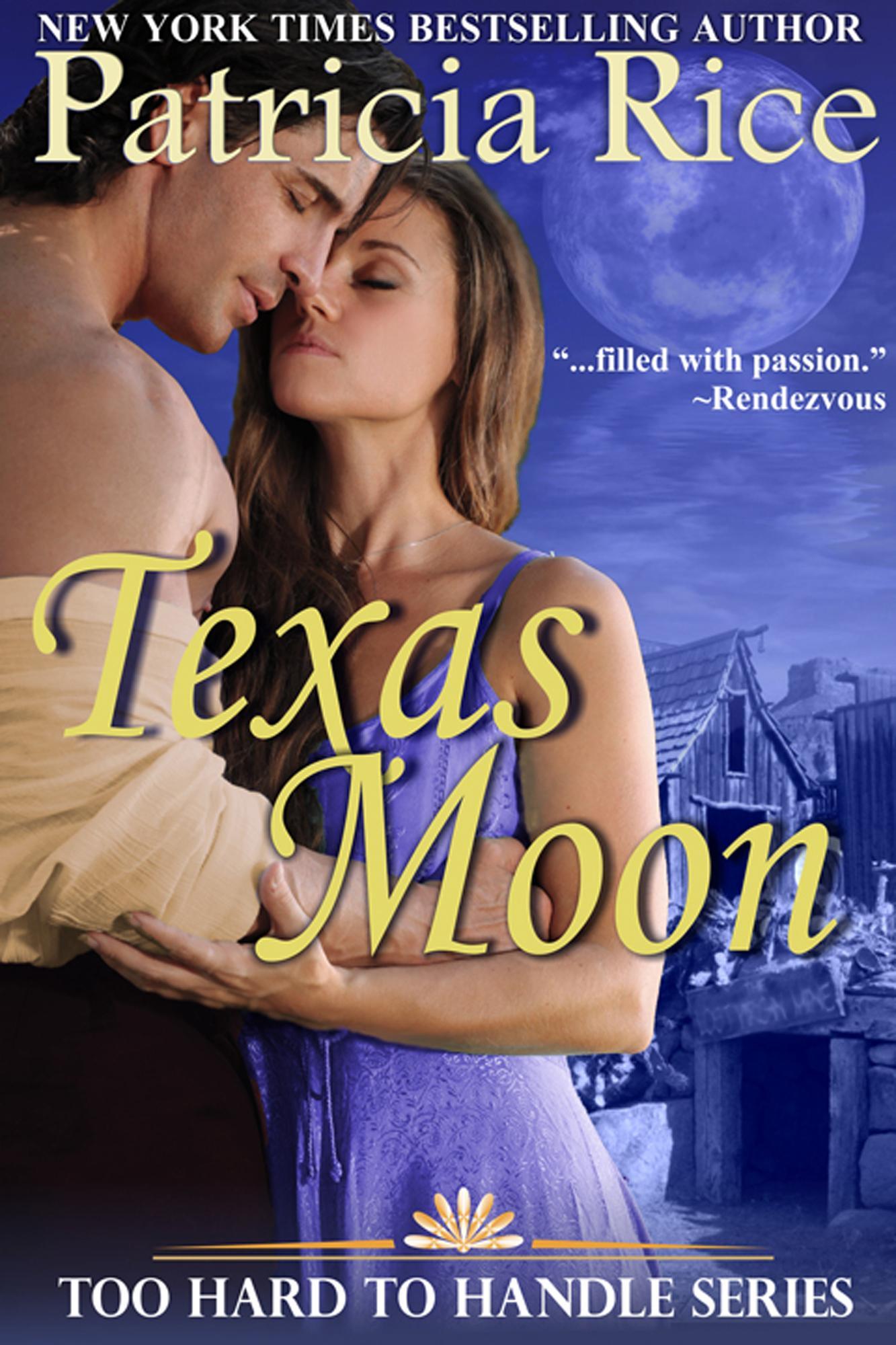 Texas Moon (Too Hard To Handle, Book 4) EB9781614172758