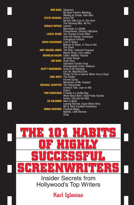 The 101 Habits Of Highly Successful Screenwriters EB9781440519512