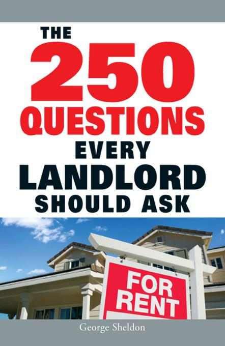 The 250 Questions Every Landlord Should Ask EB9781440520525
